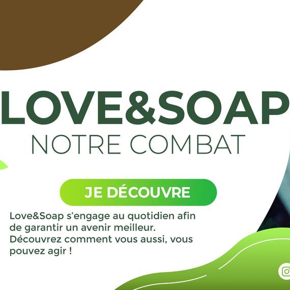 Love&Soap reforestation grâce au savon